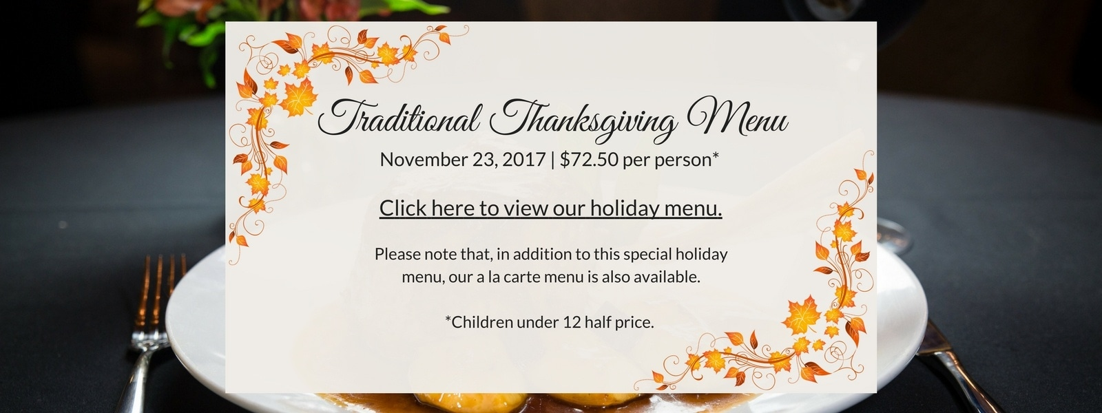 Enjoy a traditional thanksgiving dinner at Christini's